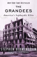 Cover image for The grandees  America's Sephardic elite