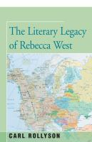 Cover image for The literary legacy of Rebecca West