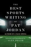 Cover image for The best sports writing of Pat Jordan