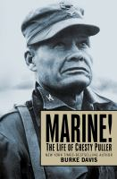 Cover image for Marine!  the life of Chesty Puller