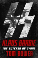 Cover image for Klaus Barbie  the Butcher of Lyons