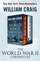 Cover image for The World War II chronicles  the fall of Japan and enemy at the gates