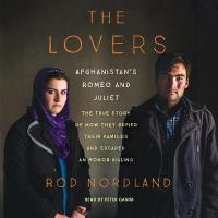 Imagen de portada para The lovers Afghanistan's Romeo and Juliet