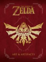 Cover image for The legend of Zelda : art & artifacts