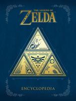 Cover image for The Legend of Zelda encyclopedia