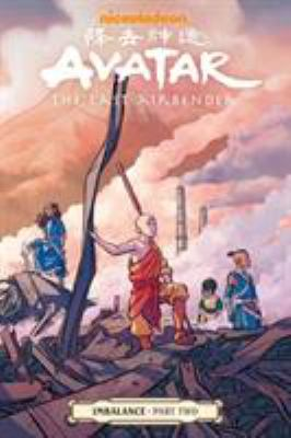 Cover image for Avatar, the last airbender. Imbalance. Part two