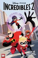 Cover image for Incredibles 2 : crisis in mid-life! & other stories.