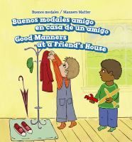 Cover image for Buenos modales en casa de un amigo