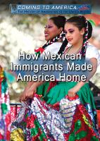 Cover image for How Mexican Immigrants Made America Home