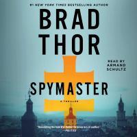 Cover image for Spymaster a thriller.