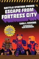 Cover image for Escape from Fortress City : an unofficial graphic novel for Minecrafters