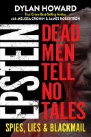 Cover image for Epstein : dead men tell no tales : spies, lies & blackmail