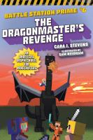 Cover image for The dragonmaster's revenge an unofficial graphic novel for Minecrafters