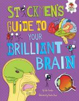 Cover image for Stickmen's guide to your brilliant brain