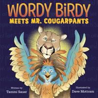 Cover image for Wordy Birdy meets Mr. Cougarpants