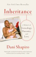 Cover image for Inheritance a memoir of genealogy, paternity, and love