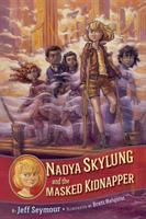 Cover image for Nadya Skylung and the masked kidnapper