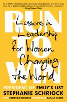 Cover image for Run to win : lessons in leadership for women changing the world