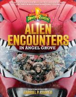 Cover image for Alien encounters in Angel Grove