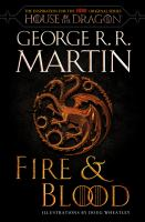 Cover image for Fire & blood 300 years before a game of thrones (a targaryen history).