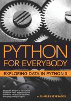 Cover image for Python for everybody : exploring data using Python 3