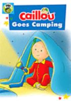 Cover image for Caillou goes camping