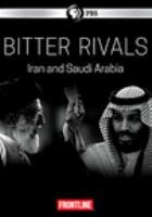 Cover image for Frontline. Bitter rivals Iran and Saudi Arabia.