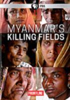 Cover image for Myanmar's killing fields