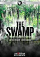 Cover image for The swamp