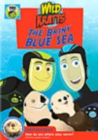Cover image for Wild Kratts The briny blue sea
