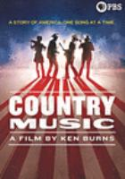 Cover image for Country music : a film by Ken Burns