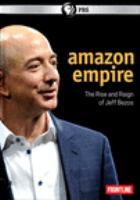 Imagen de portada para Amazon empire the rise and reign of Jeff Bezos.
