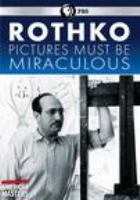 Cover image for Rothko : pictures must be miraculous