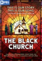 Cover image for The Black Church this is our story, this is our song