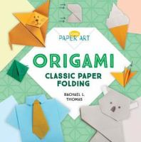 Cover image for Origami : classic paper folding