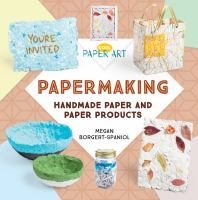 Cover image for Papermaking : handmade paper and paper products