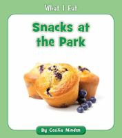Cover image for Snacks at the park