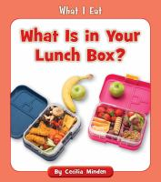 Cover image for What is in your lunch box?