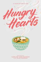 Cover image for Hungry hearts : 13 tales of food & love
