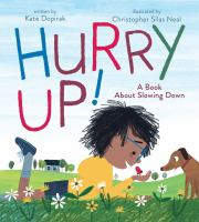Cover image for Hurry up! : a book about slowing down