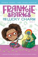 Cover image for Frankie Sparks and the Lucky Charm