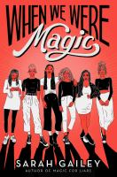 Cover image for When we were magic