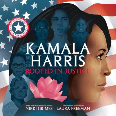 Cover image for Kamala Harris : rooted in justice