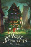 Cover image for The time of green magic