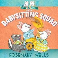 Cover image for Max & Ruby and the Babysitting Squad