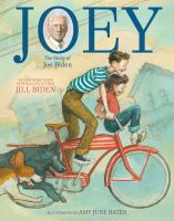 Cover image for Joey : the story of Joe Biden
