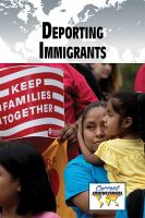 Cover image for Deporting immigrants