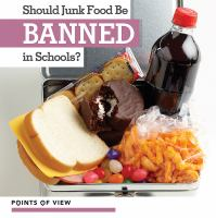 Cover image for Should junk food be banned in schools?