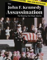 Cover image for The John F. Kennedy assassination the shooting that shook America