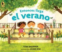 Cover image for Entonces llega el verano